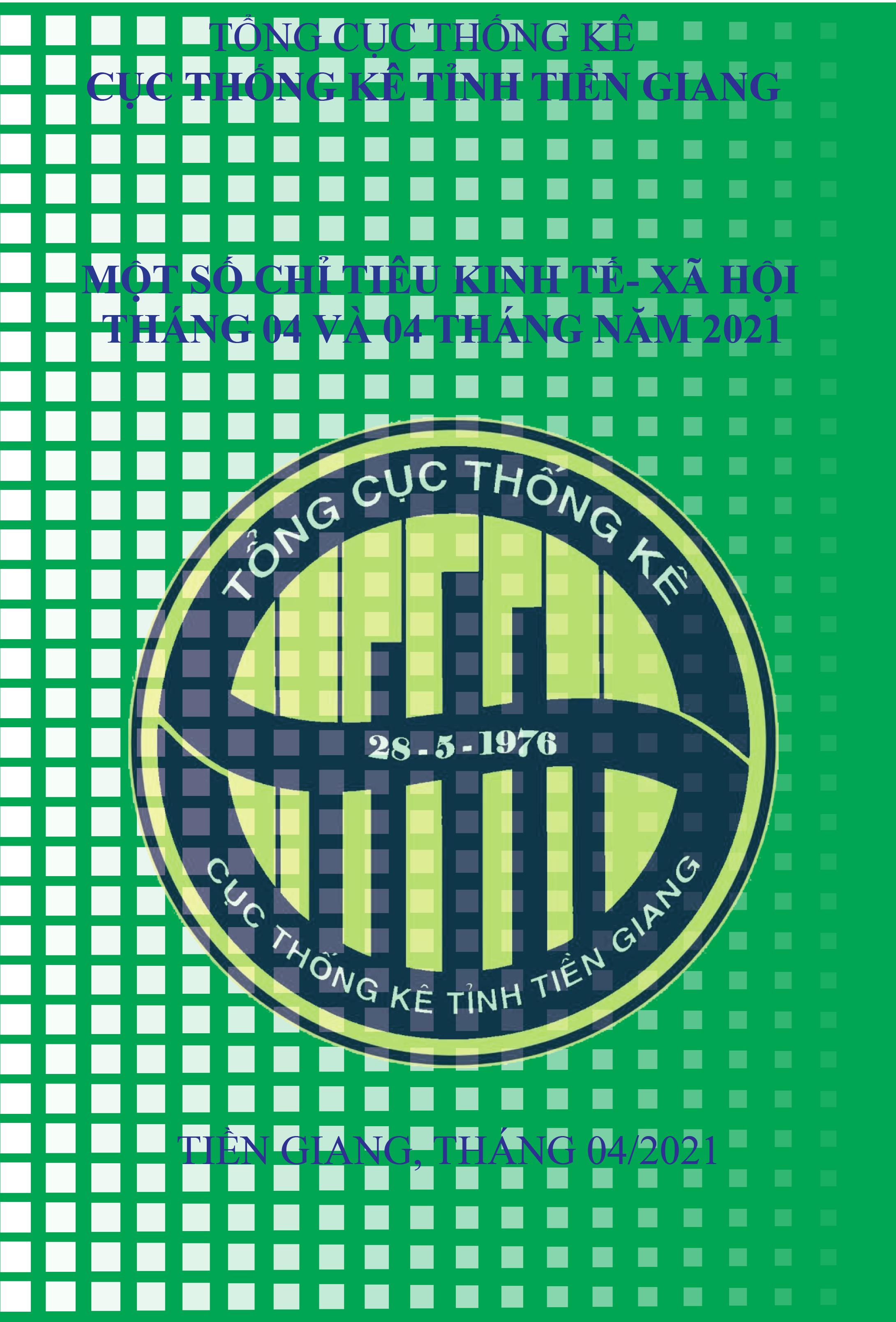 Infographic Tóm tắt tình hình kinh tế - xã hội tỉnh Tiền Giang tháng 4 năm 2021